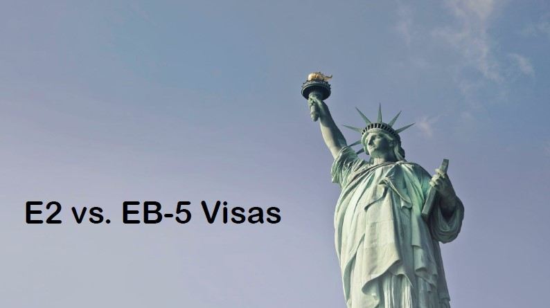 E2 vs. EB-5 Investment Visas: 8 Differentiating Factors